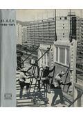 25 éve az állami építőiparban a 100 éves Budapestért 1948-1973