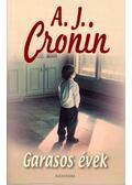 Garasos évek - A. J. Cronin