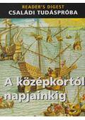 A középkortól napjainkig