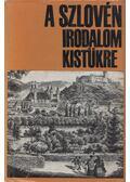 A szlovén irodalom kistükre