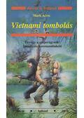 Vietnami tombolás - Acres, Mark
