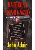Hatékony innováció - Adair, John