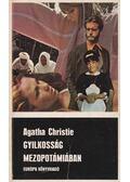 Gyilkosság Mezopotámiában - Agatha Christie
