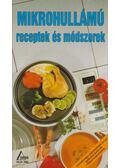 Mikrohullámú receptek és módszerek - Alain Saulnier