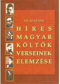 XX. századi híres magyar költők verseinek elemzése - Albert Zsuzsa, Vargha Kálmán