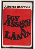 Egy asszony meg a lánya - Alberto Moravia