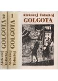 Golgota I-II. - Alekszej Tolsztoj