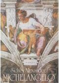 Michelangelo - Alexander, Sidney