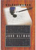 A szigorúan őrzött ház - Altman, John