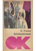 Színésztörténet - Anatole France