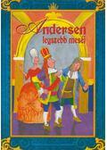 Andersen legszebb meséi - Andersen