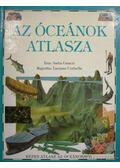Az óceánok atlasza - Anita Ganeri