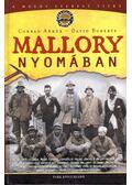 Mallory nyomában - Anker, Conrad, DAVID ROBERTS
