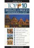 Brüsszel és Bruges - Antwerpen és Gent - Antony Mason