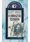 A virrasztás éjszakája - Arnold, Elliott