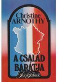 A család barátja - Arnothy,Christine