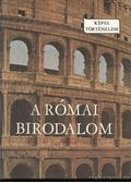 A Római Birodalom - Falus Róbert