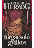 A forgácsoló gyilkos - Arthur Herzog