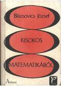 Kisokos matematikából - Blázsovics József