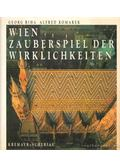 Wien - Zauberspiel der Wirklichkeiten - Riha, Georg, Alfred Komarek