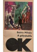 A gólyakalifa - Babits Mihály