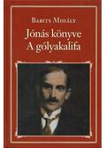 Jónás könyve / A gólyakalifa - Babits Mihály