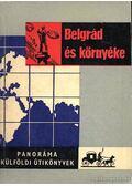 Belgrád és környéke - Bács Gyula