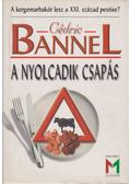 A nyolcadik csapás - Bannel, Cédric