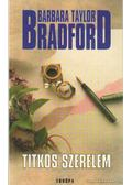 Titkos szerelem - Barbara Taylor BRADFORD