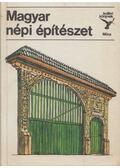 Magyar népi építészet - Bárth János