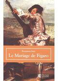 Le mariage de Figaro - Caron de Beaumarchais