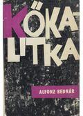 Kőkalitka - Bednár, Alfonz