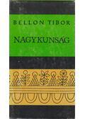 Nagykunság - Bellon Tibor