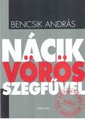 Nácik vörös szegfűvel - Bencsik András