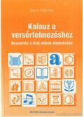 Kalauz a versértelmezéshez - Bene Kálmán