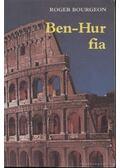 Ben-Hur fia - Bourgeon, Roger