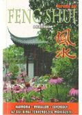 Feng Shui a kertemben - Berente Ági