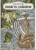Vadak és civilizáltak - Bitterli, Urs