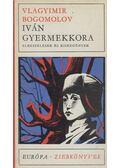 Iván gyermekkora - Bogomolov