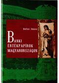 Banki értékpapírok Magyarországon - Botos János