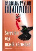 Szerelem egy másik városban - Bradford, Barbara Taylor