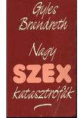 Nagy SzexKatasztrófák - Brandreth, Gyles