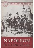 Napóleon és a lengyelek - Brandys, Marian