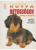 Kutyabetegségek - Beteg a kutyám - Brehm, Helga