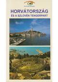 Horvátország és a szlovén tengerpart - Budai Zoltán, Budai Ákos