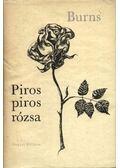 Piros, piros rózsa - Burns Róbert