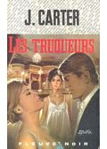 Les truqueurs - CARTER, J.