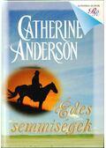 Édes semmiségek - Catherine Anderson