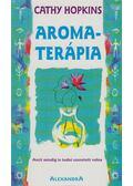 Aromaterápia - Cathy Hopkins