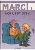 Marci - Hopp, egy légy! - Cauvin